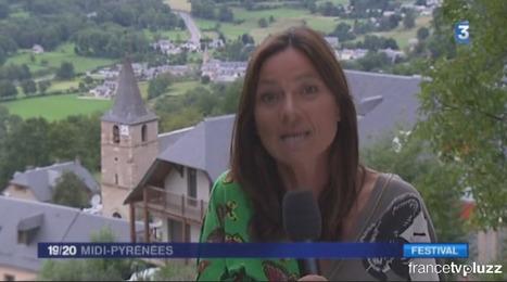 JT 19-20 Midi-Pyrénées du 19-08-2014 en direct de Camparan | Festival des petites églises de montagne | Vallée d'Aure - Pyrénées | Scoop.it