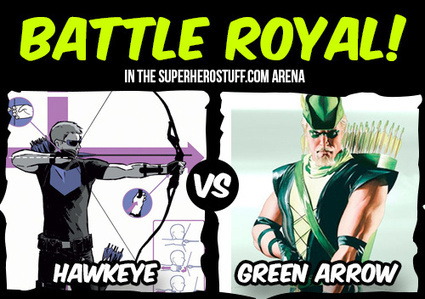 BATTLE: Hawkeye vs Green Arrow | SuperHeroStuff.com | Avengers Movie Toys | Scoop.it