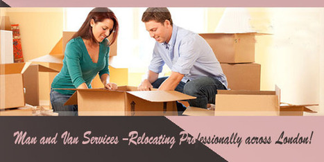 Man and Van Services –Relocating Professionally across London! | Superman | Scoop.it
