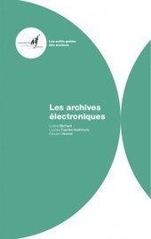 À paraître fin novembre : les archives électroniques | Art, Musées : TIC et nouvelles technologies | Scoop.it