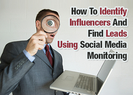 How To Identify Influencers And Find Leads Using Social Media Monitoring   Social Media How To   Scoop.it