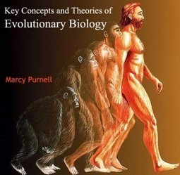 Key Concepts and Theories of Evolutionary Biology   E-books on Biology   E-Books India   Scoop.it