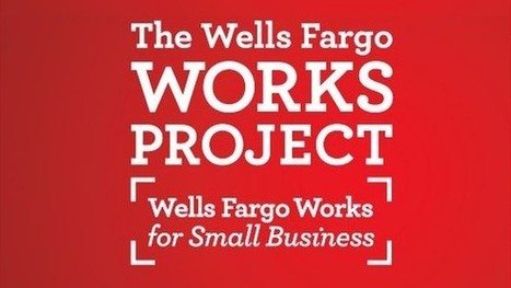 Wells Fargo Works Introduces New Website, Training, Chance to Win | Digital-News on Scoop.it today | Scoop.it
