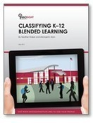 The rise of K-12 blended learning: Profiles of emerging models | Innosight Institute | ADP Center for Teacher Preparation & Learning Technologies | Scoop.it