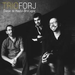 Rencontre avec le Trio Forj qui sort son premier album - TKMag | Musique bretonne | Scoop.it