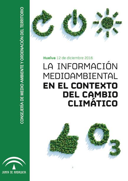 :: Jornada 'La Información Medioambiental en el contexto del Cambio Climático' :: Consejería de Medio Ambiente y Ordenación del Territorio :: Junta de Andalucía | Sistemas de Información Territorial para el Desarrollo Local | Scoop.it