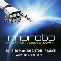 Deuxième édition d'Innorobo en Mars 2012 | Domotique Info | Domotique Info | Scoop.it