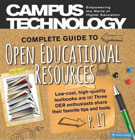 Complete Guide to Open Educational Resources (Campus Technology) | Edtech PK-12 | Scoop.it