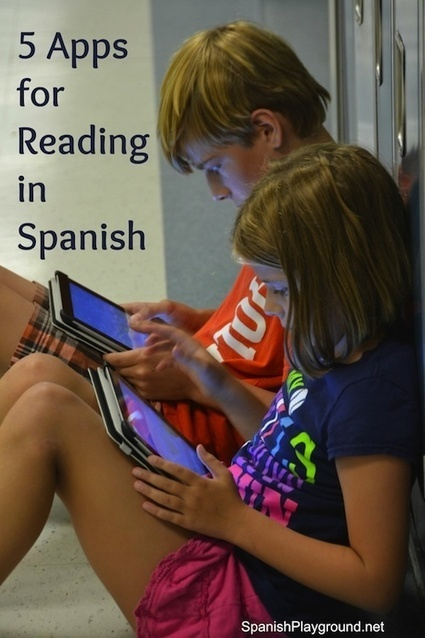 5 Apps for Reading in Spanish - Spanish Playground | Integrating Technology in World Languages | Scoop.it