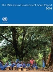 The Millennium Development Goals Report 2014 | UNDP | GEP Global Health and Human Development Resources for the Classroom | Scoop.it