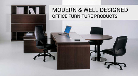 Modern & Well Designed Office Furniture Products | Office Furniture UK | Scoop.it