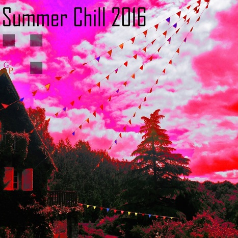 PLAYLIST. Summer Chill 2016 — | Musical Freedom | Scoop.it