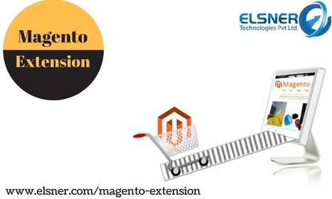 Magento Extension - Substantially Developed Ecommerce Resolution | Magento Developers | Scoop.it