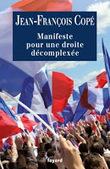 Le Manifeste du Best seller par Jean-François Copé | Affichage libre | Be Bright - rights exchange nouvelles | Scoop.it