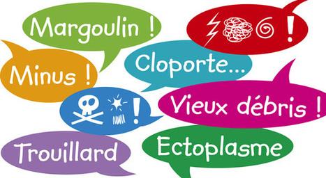 Les gros mots - leurs histoires | French learning - le Français dans tous ses états | Scoop.it