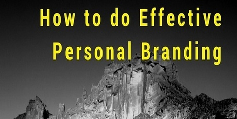 How to do Effective Personal Branding in 10 Easy Steps | SEO | Scoop.it