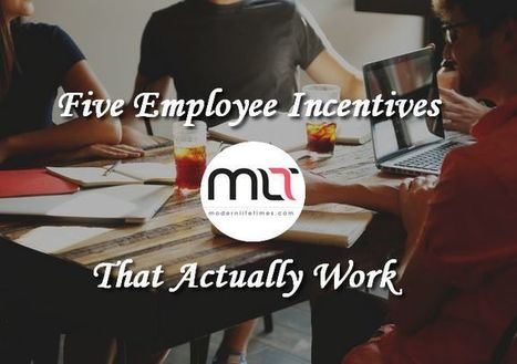 Five Employee Incentives that Actually Work in Business | Technology in Business Today | Scoop.it