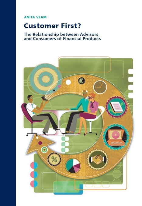 Customer First? The Relationship between Advisors and Consumers of Financial Products | BizDissNews; Showcasing recent PhD dissertations in Business Research | Scoop.it