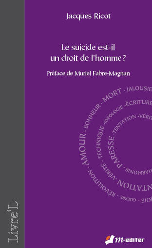 Philosophie - Le suicide est-il un droit de l'homme ? | Editions M-Editer | Scoop.it