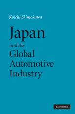 Japan and the Global Automotive Industry / Koichi Shimokawa - Cambridge University Press, 2010 | Nouveautés dans les bibliothèques - Service documentation scientifique et technique de l'Ifsttar | Scoop.it