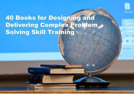 40 Books on Designing Complex Troubleshooting and Problem Solving Training Program | Personal Resonance © - Accelerating Time-to-Expertise | Scoop.it