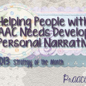 Helping People with AAC Needs Develop Personal Narratives | AT, UDL, AAC | Scoop.it