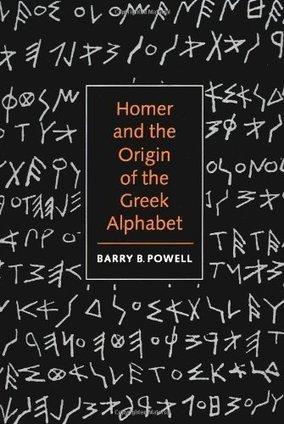 Barry B. Powell: Homer and the Origin of the Greek Alphabet (1991) — Monoskop Log | Ancient Origins of Science | Scoop.it