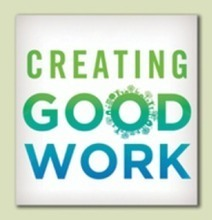 Creating Good Work: How to Build a Healthy Economy | Social Enterprise & Social Investing | Scoop.it