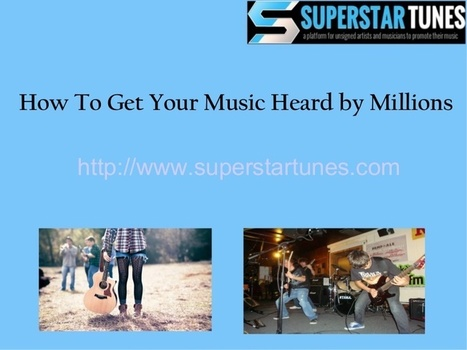 How to get your music heard by millions | Unsigned Artist | Scoop.it