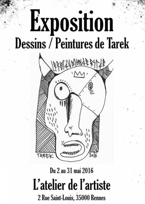 Exposition de Tarek à l'atelier de l'artiste | Tous les événements à ne pas manquer ! | Scoop.it