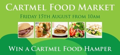 Cartmel Food Market | Grange Now latest news from Grange and the Cartmel area | Scoop.it