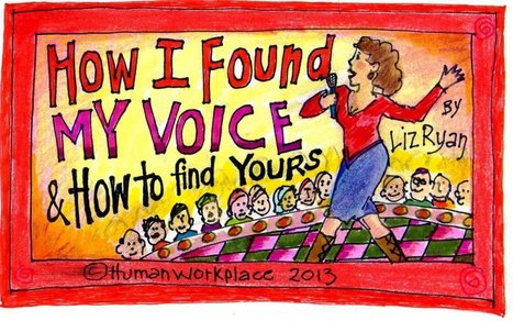 How I Found My Voice - and How to Find Yours | Modern Marketing & Branding Tips | Scoop.it