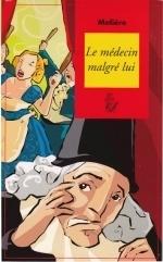 LE MEDECIN MALGRE LUI, Molière (à partir de 10 ans)   U.A.T.B. Adaptations S.A.A.A.I.S 2011-2012   Scoop.it