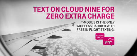 Free In Flight Texting with T-Mobile Uncarrier | T-Mobile | Technology and It's Impact | Scoop.it