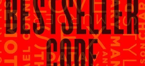 Écrire un best-seller n'est pas qu'un jeu de hasard. En voici les cinq règles d'or | Sur les livres, l'édition, les mots: Infos, technologie, nouveautés... | Scoop.it