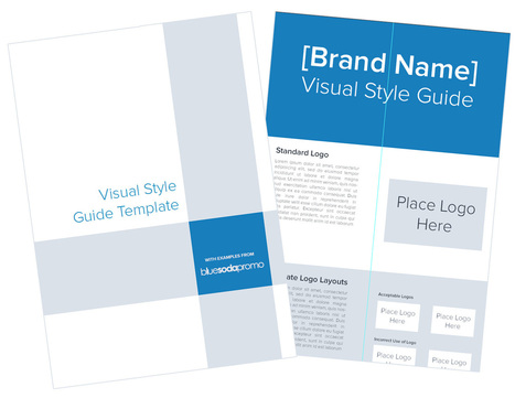 How to Create a Brand's Visual Style Guide | Template Included! | Blue Soda Promo Blog | Year of the Startup | Scoop.it