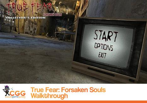 True Fear: Forsaken Souls Walkthrough: From CasualGameGuides.com | Casual Game Walkthroughs | Scoop.it