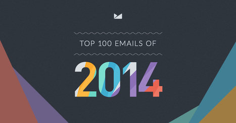 The Top 100 Email Marketing Campaigns of 2014 | Email Marketing | Scoop.it
