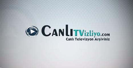 Tv izle | canlitvizliyo | Scoop.it