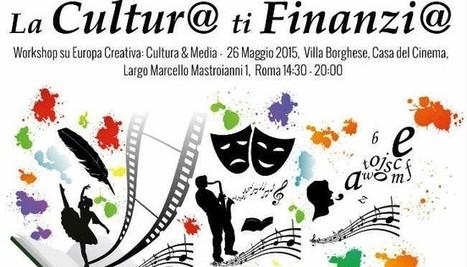 Finanziamenti alla #cultura: il 26 maggio workshop a Roma   ALBERTO CORRERA - QUADRI E DIRIGENTI TURISMO IN ITALIA   Scoop.it