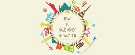 How to save money on vacation| Great Tips! | Gainesville Airport Shuttle | Scoop.it