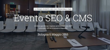 SEOcms: l'evento dedicato all'ottimizzazione dei principali CMS | seeweb | Scoop.it