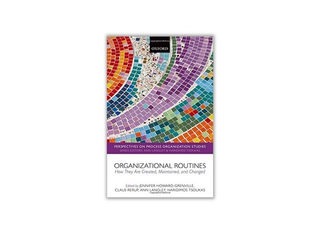 Organizational routines : How they are created, maintained, and changed - avec la contribution de Philippe Lorino | ESSEC Latest Publications | Scoop.it