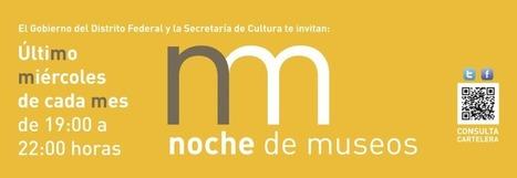 Noche de Museos   COYOACAN TRAVEL REPORT   Scoop.it