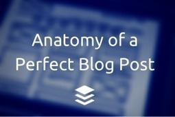 The Research and Science Behind a Perfect Blog Post | Building the Digital Business | Scoop.it