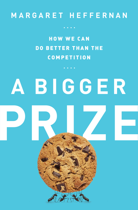 Shattering The Myth That Competition Propels The Best And The Brightest To The Top | Darwinian Ascension | Scoop.it