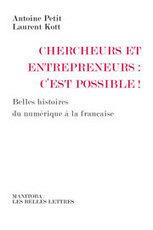Chercheurs et entrepreneurs : c'est possible ! | Exposition de livres | Scoop.it