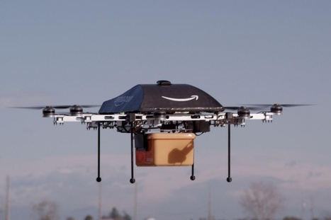 Your drone delivery dream is one step closer: Amazon gets testing permission for Prime Air | Futurewaves | Scoop.it