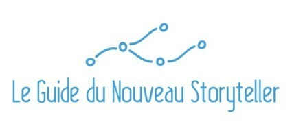 Le Guide du Nouveau Storyteller - Interactivité et transmedia | Narration transmedia et Education | Scoop.it