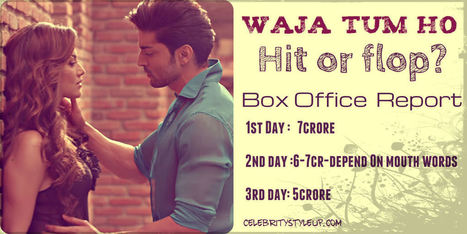 Wajah Tum Ho Hit or Flop Prediction & Box Office Collection | Fashion | Scoop.it